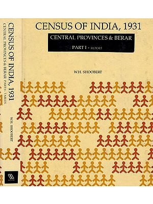 Census of India, 1931- Central Provinces & Berar (A Set of 2 Volumes)