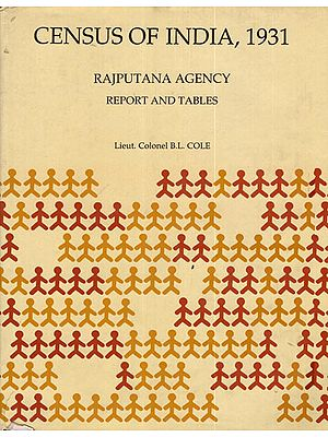 Census of India, 1931- Rajputana Agency Report and Tables
