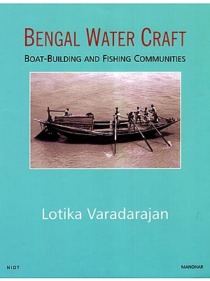 Bengal Water Craft (Boat- Building and Fishing Communities)