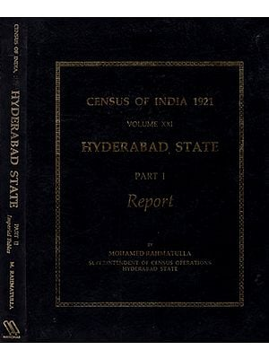 Census of India, 1921 Volume XXI Hyderabad State (A Set of 2 Volumes)