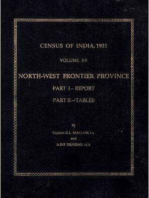 Census of India, 1931 Volume XV North-West Frontier Province