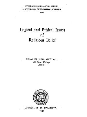 Logical and Ethical Issues of Religious Belief (An Old and Rare Book)