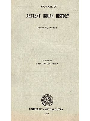 Journal of Ancient Indian History Volume XI, 1977-1978 (An Old and Rare Book)
