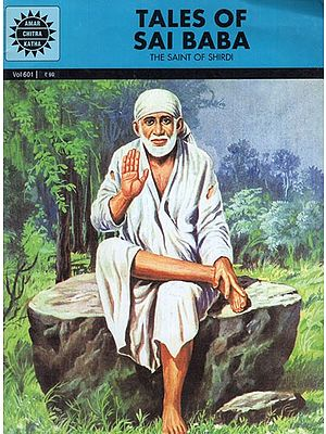 Tales of Sai Baba (The Saint of Shirdi)