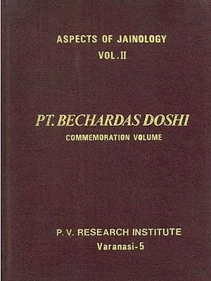 Aspects of Jainology- Bechardas Doshi Commemoration: Part II (An Old and Rare Book)