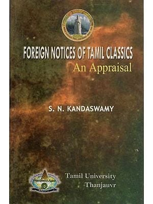 Foreign Notices of Tamil Classics (An Appraisal)