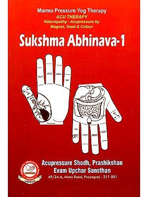 Sukshma Abhinava-1 (Marma Pressure Yog Therapy)
