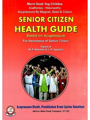 Senior Citizen Health Guide (Based On Acupressure)