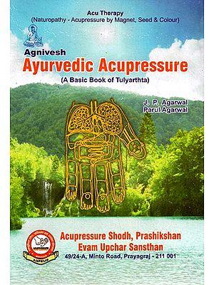 Agnivesh Ayurvedic Acupressure