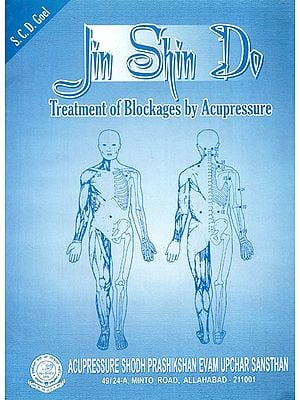 Jin Shin Do (Treatment Of Blockages By Acupressure)