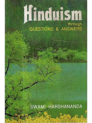 Hinduism Through Question and Answer