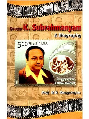 Director K.Subrahmanyam- A Biography