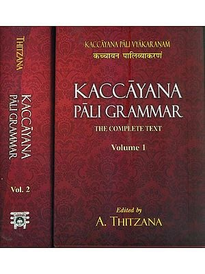 Kaccayana Pali Grammar (Set of 2 Volumes)