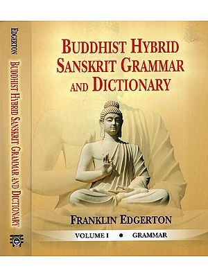 Buddhist Hybrid Sanskrit Grammar and Dictionary (Set of 2 Volumes)