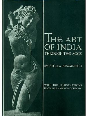 The Art of India - Through The Ages