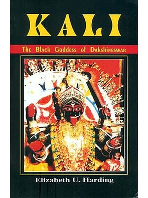 Kali - The Black Goddess of Dakshineswar