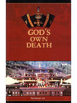 God's Own Death