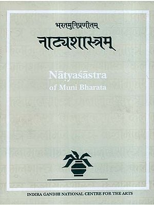 नाटयशास्त्रम्: Natyasastra of Muni Bharata - Critical Edition (Vol - I)