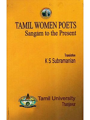 Tamil Women Poets Sangam To The Present  (Translation in Tamil)
