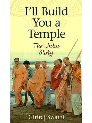 I'll Build You A Temple(The Juhu Story)