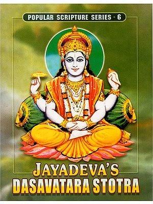 Jayadeva's Dasavatara Stotra
