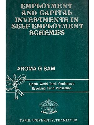 Employement And Capital Investments In Self Employement Schemes (An Old and Rare Book)