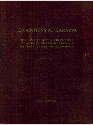 Excavations At Harappa- Part I Text (An Old and Rare Book)