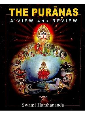 The Puranas- A View and Review