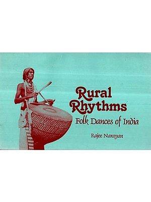 Rural Rhythms- Folk Dances of India
