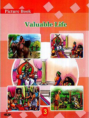 Valuable Life (Children Short Stories)