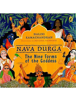 Nava Durga- The Nine Forms of The Goddess