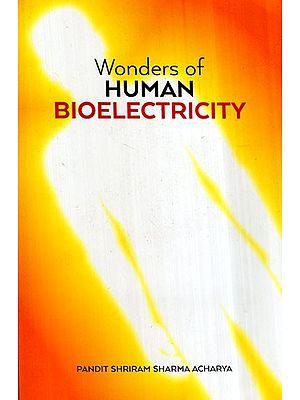 Wonders of Human Bioelectricity