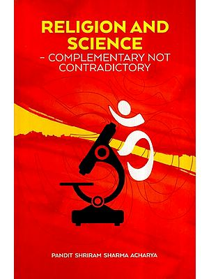 Religion and Science- Complementary Not Contradictory