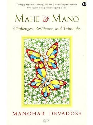 Mahe and Mano (Challenges, Resilience, and Triumphs)