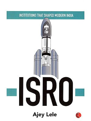 Institutions that Shaped Modern India- Isro