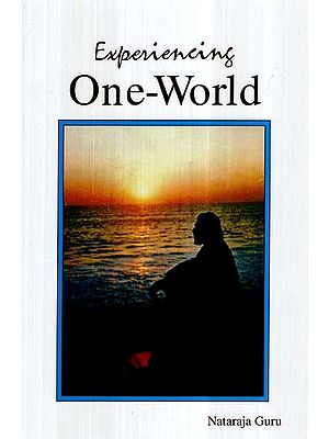 Experiencing One-World