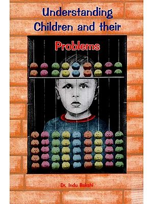 Understanding Children and Their Problems (An Old and Rare Book)