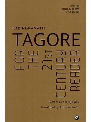 Tagore for the 21st Century Reader