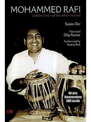 Mohammed Rafi- Golden Voice of the Silver Screen (With DVD Inside)