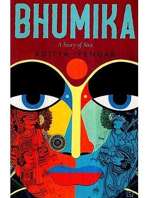 Bhumika- A Story of Sita (A Novel)