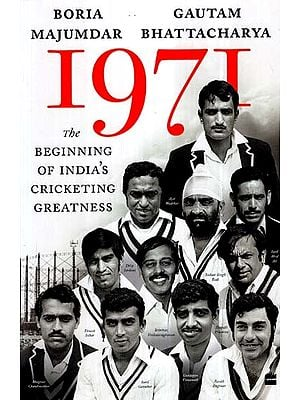 1971- The Beginning of India's Cricketing Greatness