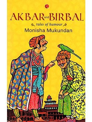 Akbar and Birbal (Tales of Humour)