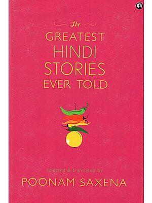 The Greatest Hindi Stories Ever Told