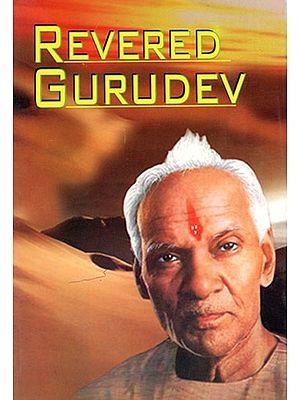 Revered Gurudev