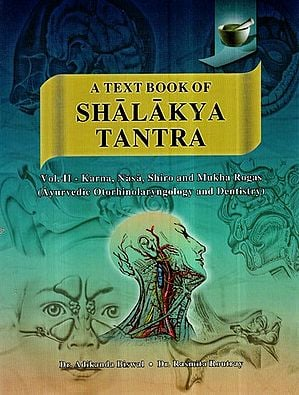 A Text Book of Shalakya Tantra- Netra Roga Ayurvedic Ophthamology (Vol-II)