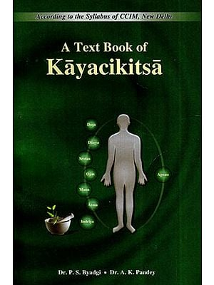 A Text Book of Kayacikitsa (Vol-I)