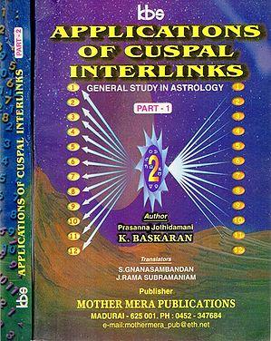 Applications of Cuspal Interlinks- General Study in Astrology (Set of 2 Volumes)
