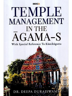 Temple Management in The Agama- S (With Special Reference to Kamikagama)