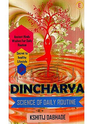Dincharya-  Science of Daily Routine