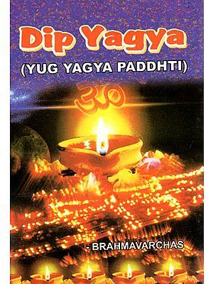 Dip Yagya- Yug Yagya Paddhti